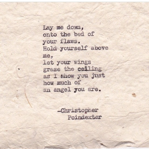20 Christopher Poindexter Poems Which Will Melt Your Soul