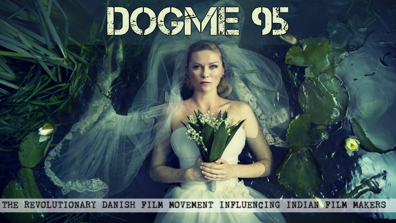 Voxspace Selects Dogme 95 The Revolutionary Film Making