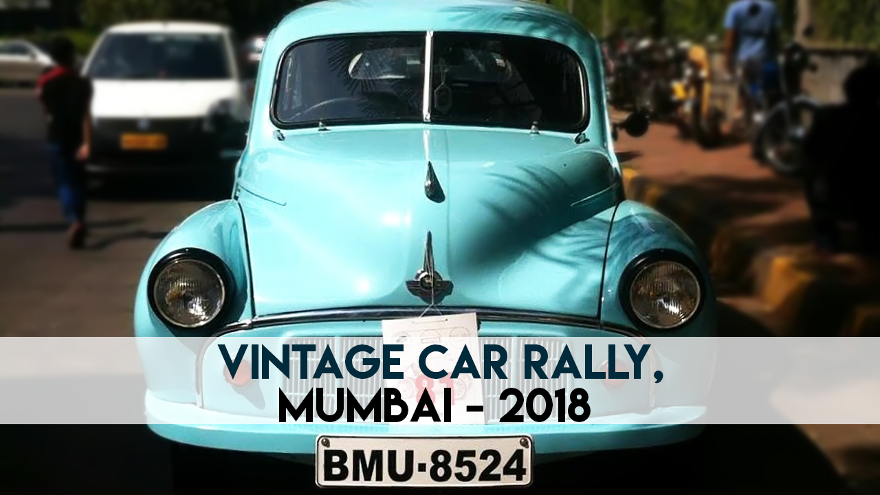 VoxSpace Life] Vintage Car Rally Mumbai 2018 : The History Of The ...