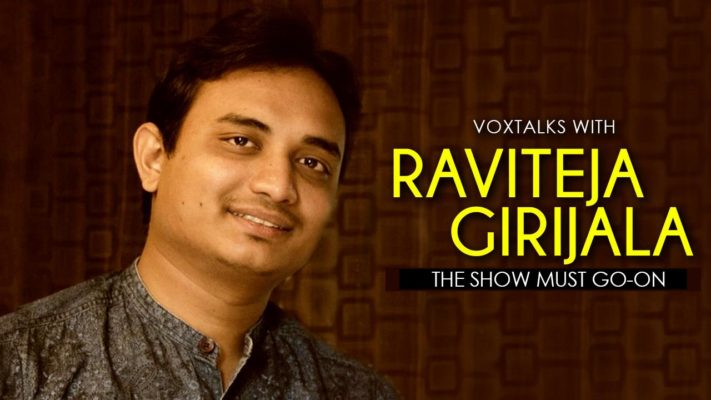 VoxTalks With RaviTeja Girijala: 'All You Need Is A Sense Of