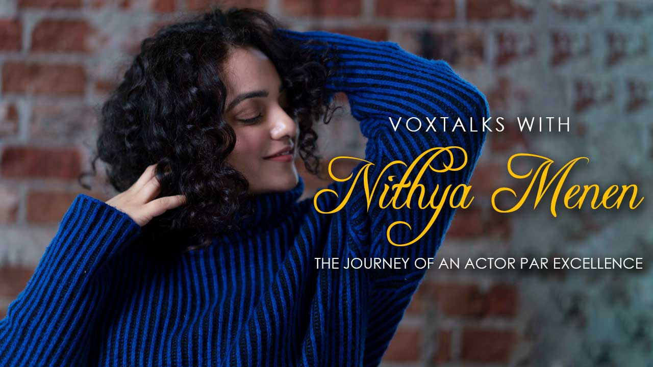 Interview With Nithya Menen